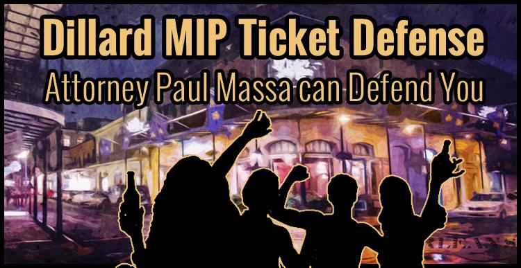 Dillard University MIP Minor in Possession Lawyer - Attorney Paul Massa